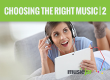 Choosing The Right Music For Your Production - Part 2